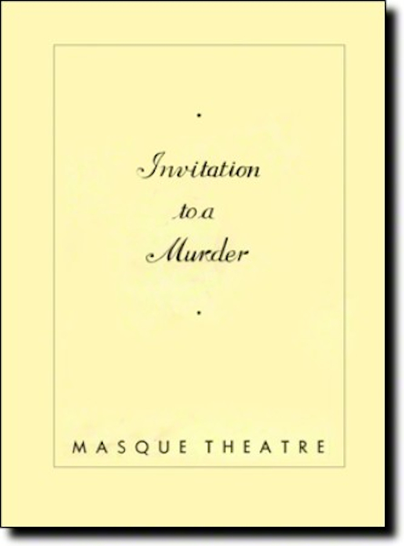 Playbill cover for An Invitation to a Murder, by Rufus King, 1934.